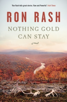 Nothing Gold Can Stay, Paperback