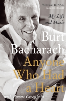 Anyone Who Had a Heart : My Life and Music, Paperback