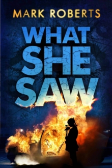 What She Saw : Brilliant Page Turner - A Serial Killer Thriller with a Twist, Paperback