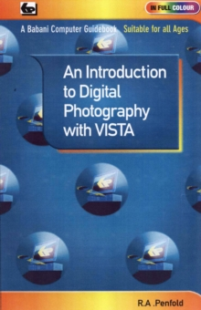 An Introduction to Digital Photography with Vista, Paperback