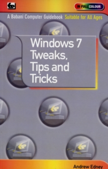 Windows 7 - Tweaks,Tips and Tricks, Paperback Book
