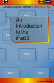 An Introduction to the iPad 2, Paperback Book
