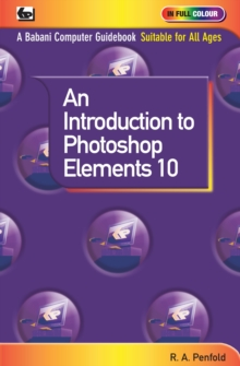 An Introduction to Photoshop Elements 10, Paperback