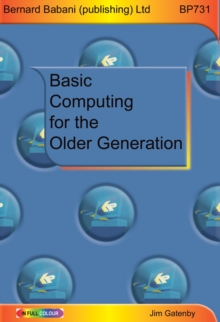 Basic Computing for the Older Generation, Paperback