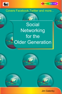 Social Networking for the Older Generation, Paperback