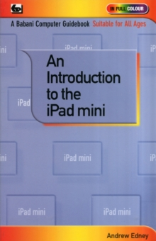 An Introduction to the IPad Mini, Paperback