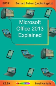 Microsoft Office 2013 Explained, Paperback