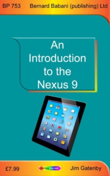 An Introduction to the Nexus 9, Paperback