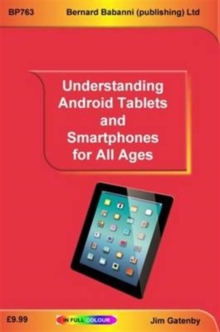 Understanding Android Tablets and Smartphones for All Ages, Paperback Book
