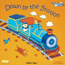 Down by the Station, Board book