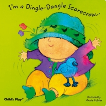 I'm a Dingle-dangle Scarecrow, Board book Book