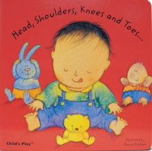 Head, Shoulders, Knees and Toes..., Board book