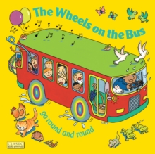 The Wheels on the Bus Go Round and Round, Paperback Book