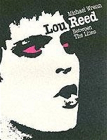Lou Reed : Between the Lines, Paperback Book