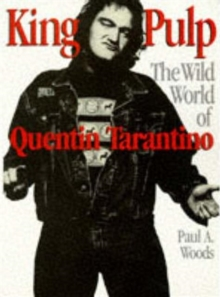 King Pulp : Wild World of Quentin Tarantino, Paperback