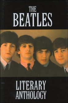 """The Beatles"" Literary Anthology, Hardback"