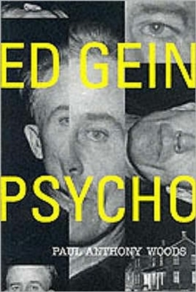 Ed Gein : Psycho!, Paperback Book