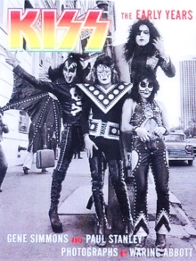 """Kiss"" : The Early Years, Paperback"