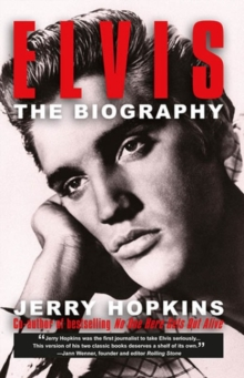 Elvis : The Biography, Paperback