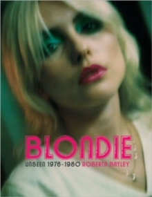 Blondie : The Early Years 1976 - 1980, Paperback