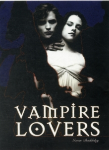 Vampire Lovers : Screen's Seductive Creatures of the Night, Paperback