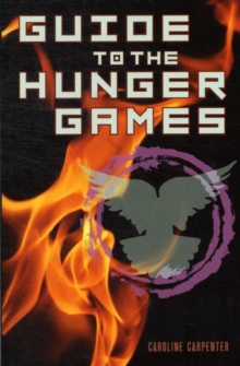 Guide to the Hunger Games, Paperback