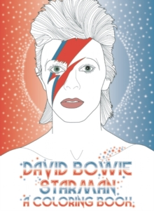 David Bowie: Starman: A Colouring Book, Paperback