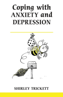 Coping with Anxiety and Depression, Paperback