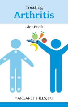 Treating Arthritis Diet Book, Paperback