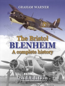 The Bristol Blenheim : A Complete History, Hardback Book