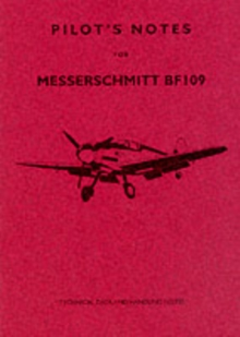 ME109 Pilots Notes, Paperback Book