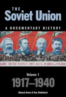 The Soviet Union: a Documentary History : 1917-1940, Paperback