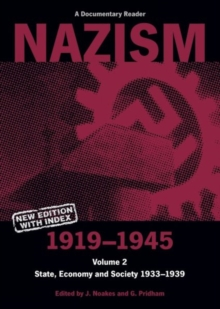 Nazism, 1919-1945 : State, Economy and Society 1933-39: A Documentary Reader, Paperback Book