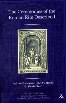 The Ceremonies of the Roman Rite Described, Hardback