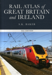 Rail Atlas of Great Britain and Ireland,, Hardback