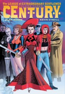 League of Extraordinary Gentlemen : Century Vol. III, Hardback