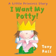 I Want My Potty, Hardback