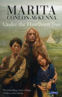 Under the Hawthorn Tree : Children of the Famine, Paperback