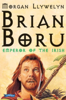 Brian Boru : Emperor of the Irish, Paperback