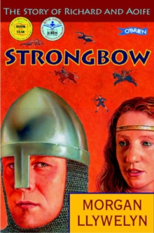 Strongbow : The Story of Richard and Aoife, Paperback