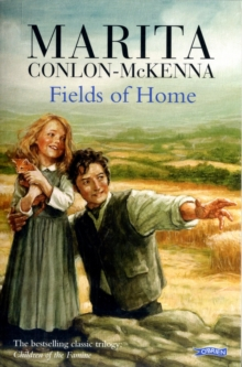 Fields of Home : Children of the Famine, Paperback