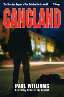 Gangland! : The Shocking Expose of the Criminal Underworld, Paperback