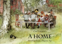 A Home : Paintings from a Bygone Age, Hardback