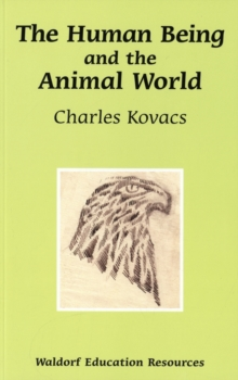 The Human Being and the Animal World, Paperback