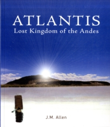 Atlantis : Lost Kingdom of the Andes, Paperback