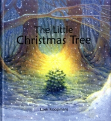 The Little Christmas Tree, Hardback