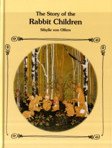 The Story of the Rabbit Children, Hardback