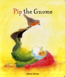Pip the Gnome, Board book