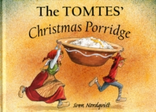 The Tomtes' Christmas Porridge, Hardback