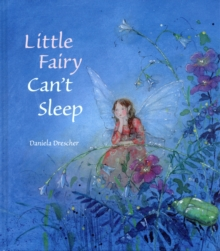 Little Fairy Can't Sleep, Hardback